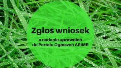 Jak zdobyć login i hasło do Portalu Ogłoszeń ARiMR?