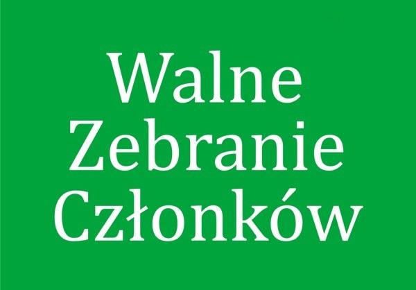 """Zaproszenie na XL Zwyczajne Walne Zebranie Członków Stowarzyszenia """"Ślężanie- Lokalna Grupa Działania"""""""